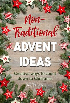 If you're tired of the same old #Advent calendars, check out this list of non-traditional advent ideas to help you count down to #Christmas.  #adventcalendar #countdowntoChristmas