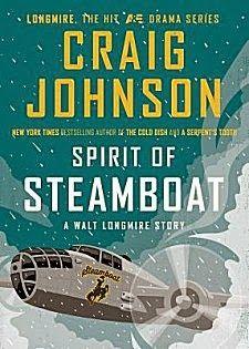 Spirit of Steamboat by Craig Johnson ~ Kittling: Books