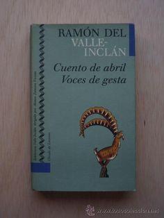Cuento de abril/Voces de gesta de Ramón del Valle-Inclán