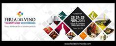 La Feria del Vino y Alimentación Mediterránea 2013 se celebrará del 23 al 25 de noviembre en el Palacio de Congresos de Torremolinos (Málaga).  Fuente: http://www.gastronomiaycia.com/