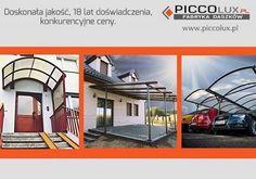 Dzięki wiedzy, materiałach i zespołowi Piccolux nasze daszki nie mają sobie równych! http://www.piccolux.pl/