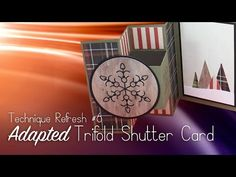 Adapted Trifold Shutter Card...revisited! - Sandy Allnock