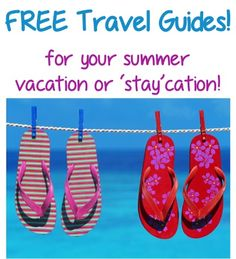 FREE Travel Guides {for your Summer vacation or 'Stay'cation!} #travel