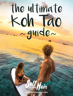 Your Koh Tao to do Guide. What to do on Koh Tao when your not into diving? Climb up the viewpoints, visit the beaches and much more!