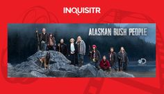 'Alaskan Bush People' Returns With More Adventure And Challenges For The Brown Family