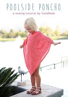sewing tutorial for a child-sized poncho!