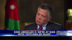 King Abdullah II: Jordan Is at War With 'Outlaws of Islam'