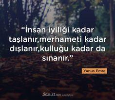 ➰İnsan yaxşılığı qədər daşlanır, mərhəməti qədər xaric olunur, qulluğu qədər da sınanır. #Yunus_Emre #sözləri #yazar #şair #kitab
