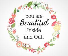 ❝Você é linda por dentro e por fora❞15 Free Prints to Brighten Up the Walls in Any Room.