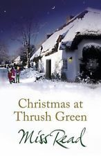 Christmas at Thrush Green by Read, Miss