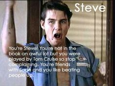 Know your Outsiders: Steve :)