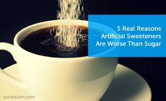 5 Real Reasons Artificial Sweeteners Make You Fat + The BEST Sugar Swaps!  Boresha Sweet isn't on the list but it is hands down the best! Made from fruit! Tastes wonderful AND is low glycemic...doesn't spike blood sugar and fights fat storage!