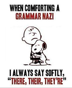 I am guilty of being the grammar police !