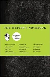 The Writers Notebook 1, by Tin House Books.