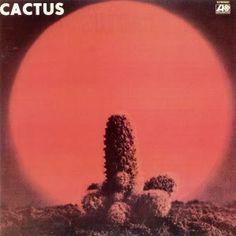 """Cactus """"Cactus"""" (1970)"""