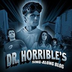 Dr. Horrible. The greatest short movie ever! Pretty much the most enjoyable visual stimulation available to man...