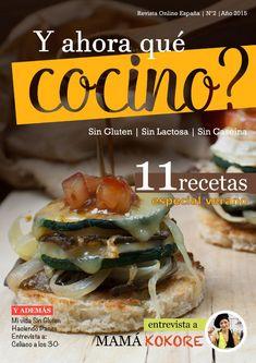 Revista Digital Y Ahora Qué Cocino? - Julio 2015 Es mes de Julio traemos la revista llena de sorpresas, eso si no pueden faltar recetas sin gluten - sin lactosa - sin caseína.
