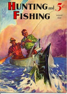 Hunting and Fishing Fish Magazine Cover Print Musky Muskie Frameable Sport Fishing, Fly Fishing, Pike Fishing Lures, Outdoor Magazine, Magazine Art, Magazine Covers, Fishing Magazines, Hunting Supplies, Canoe Boat