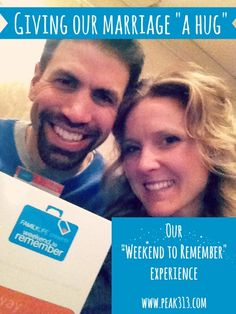 "Giving our marriage ""a hug"": Our ""Weekend to Remember"" experience 