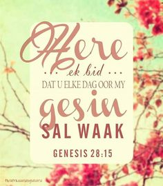 Afrikaans Give Me Jesus, My Jesus, Genesis 28 15, Afrikaans Quotes, More Than Words, Jesus Quotes, Bible Scriptures, Prayers, Give It To Me