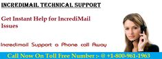 You may directly place a call to our IncrediMail support team and get premium support services from our certified technicians, which will help you fix all your IncrediMail problems & errors