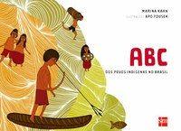 Abecedário retrata aspectos distintos da cultura indígena brasileira