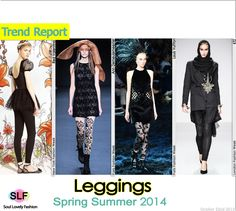 Leggings Fashion Trend for Spring Summer 2014 #fashion2014 #spring2014 #trends #leggings