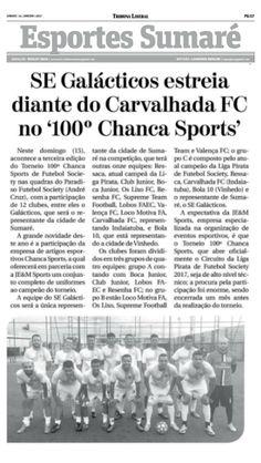 JE&M Sports: SE GALÁCTICOS ESTREIA DIANTE DO CARVALHADA FC NO T...
