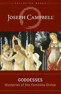 New Joseph Campbell Book on Goddess Myths The Santa Barbara Independent