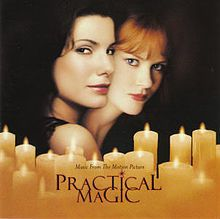 Practical Magic (1995) starring Sandra Bullock, Nicole Kidman, Stockard Channing, Dianne Wiest, Aidan Quinn and Goran Višnjić. Based on the novel by Alice Hoffman.