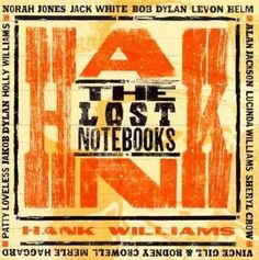 Various - The Lost Notebooks of Hank Williams, Green