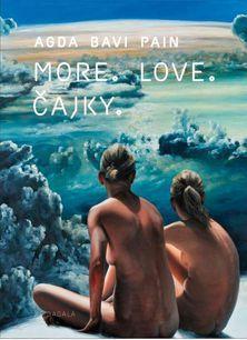 More. Love. Čajky.