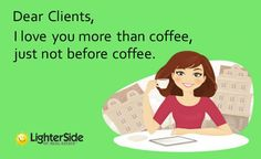 I love you more than coffee, just not before coffee! #VaroRealEstate #RealEstate #Realtor #Chicago #Illinois #ForSale #Home #House #RealEstateExpert #Selling #Sold #RealtorLife #Coffee