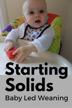 Starting solids using the baby led weaning method.