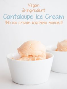 Vegan 2 Ingredient Cantaloupe Ice Cream in white bowls Oreo Dessert, Dessert Recipes, Mini Desserts, Frozen Desserts, Frozen Treats, Vegan Treats, Vegan Foods, Cantaloupe Recipes, Melon Ice Cream Recipes