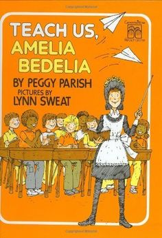 Teach Us, Amelia Bedelia by Parish, Peggy published by Greenwillow Library Binding: Amazon.com: Books