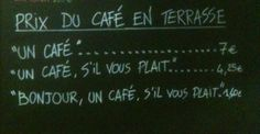 French café has an awesome pricing policy. :)
