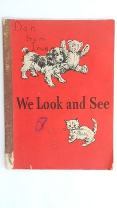 WE LOOK and SEE COPYRIGHT 1940 DICK & JANE Basic Readers VINTAGE CHILDREN'S BOOK