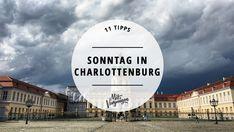 Charlottenburg ist einer der schönsten Bezirke Berlins. Wir haben 11 Tipps für euch, wie ihr einen schönen Sonntag in Charlottenburg verbringt.