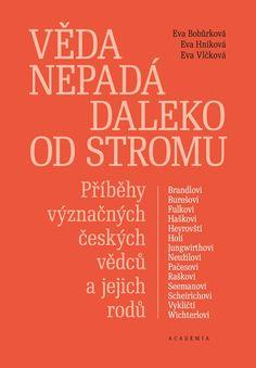 Kniha Věda nepadá daleko od stromu - Příběhy význačných českých vědců a jejich rodů   bux.cz