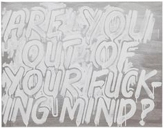 Are you...? by Mel Bochner