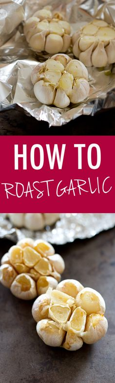 How to make delicious roasted garlic and how to use it in healthy cooking. Spoiler: it adds loads of flavor without a ton of extra calories!