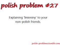 POLISH PROBLEMS Polish Recipes, Polish Food, Polish People, Polish Memes, Polish Language, Visit Poland, My Heritage, Statements, Funny Facts
