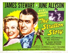 """The Stratton Story"" movie poster, 1949.  Synopsis:  Chicago White Sox player Monty Stratton (James Stewart) accidentally shoots himself in the leg while hunting and doctors are forced to amputate the leg.  With a wooden leg and his wife Ethel's (June Allyson) help, Stratton made a successful minor league comeback in 1946, continuing to pitch in minor leagues throughout the rest of the 1940s and into the 1950s."
