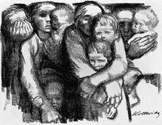 Kathe Kollwitz-fantastic renderings and prints. One of my favorites.