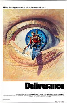 Deliverance (1972) i have not seen this poster before,excellent!