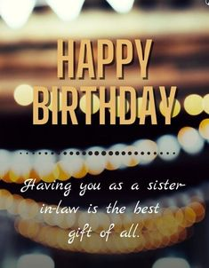 Long birthday wishes that you can share to Sister in Law and make her feel special. Send these wishes on Facebook, Whatsapp, Instagram and other social networks to share with others. #birthdaywishes #happybirthday #facebook #whatsapp #instagram Long Birthday Wishes, Beautiful Birthday Wishes, Sister In Law, Feeling Special, Social Networks, Best Gifts, Sisters, Good Things, Facebook