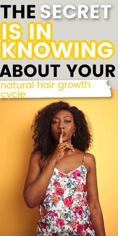 NATURAL HAIR GROWTH STAGES: YOU NEED TO KNOW THIS STUFF!