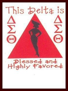 This Delta is Blessed and Highly Favored! Delta Sigma Theta, Delta Art, Kappa, Red Pyramid, Address Label Template, Divine Nine, Founders Day, Quiet Storm, First Love