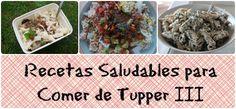 Recetas Saludables para Comer de Tupper III